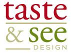 Taste & See Design